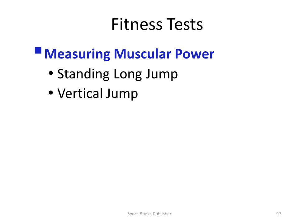 Fitness Tests Measuring Muscular Power Standing Long Jump