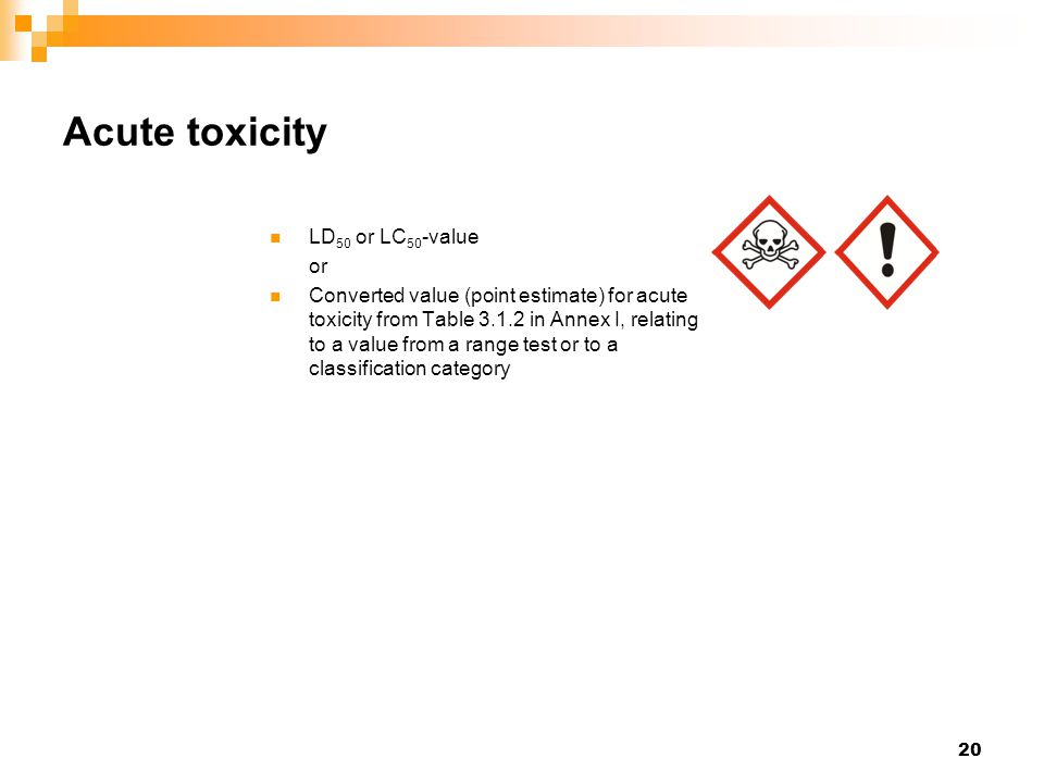Acute toxicity LD50 or LC50-value or