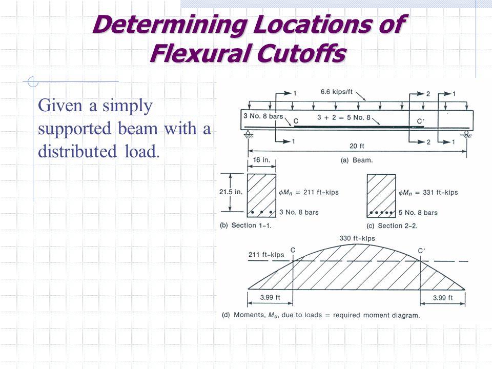 Determining Locations of Flexural Cutoffs