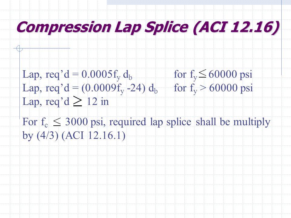 Compression Lap Splice (ACI 12.16)