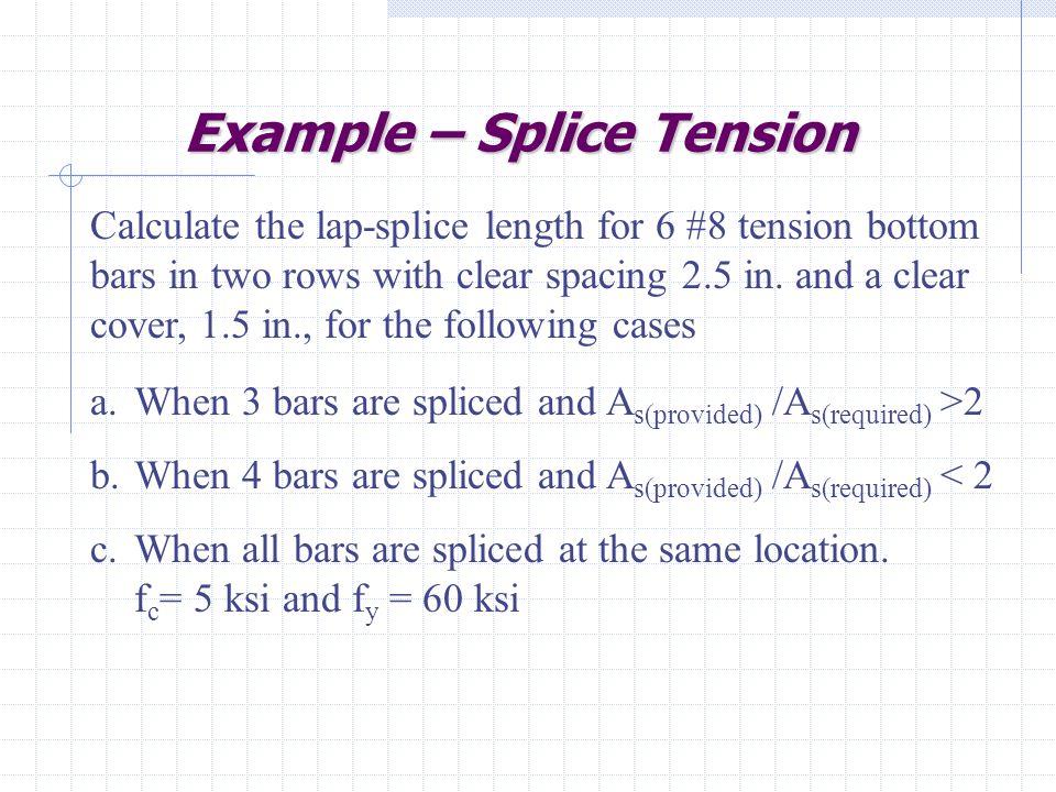 Example – Splice Tension