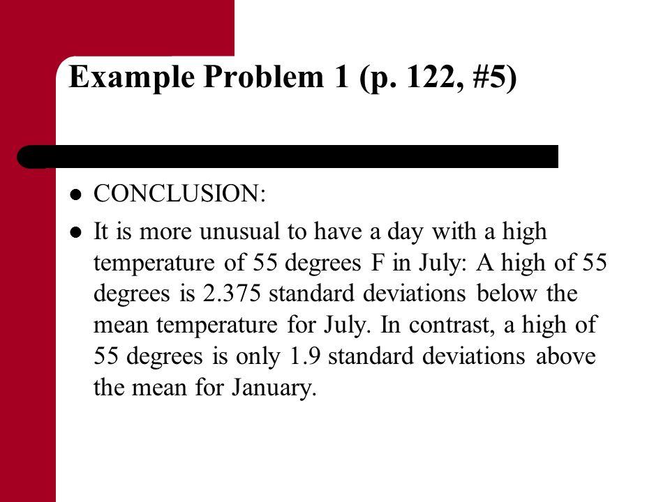 Example Problem 1 (p. 122, #5) CONCLUSION: