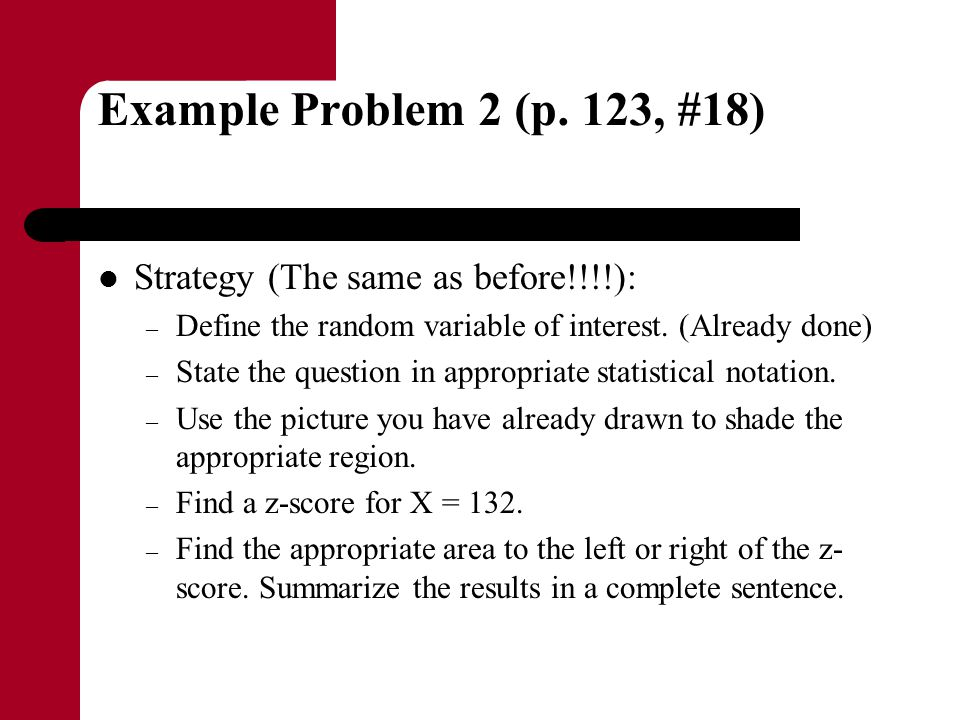 Example Problem 2 (p. 123, #18) Strategy (The same as before!!!!):