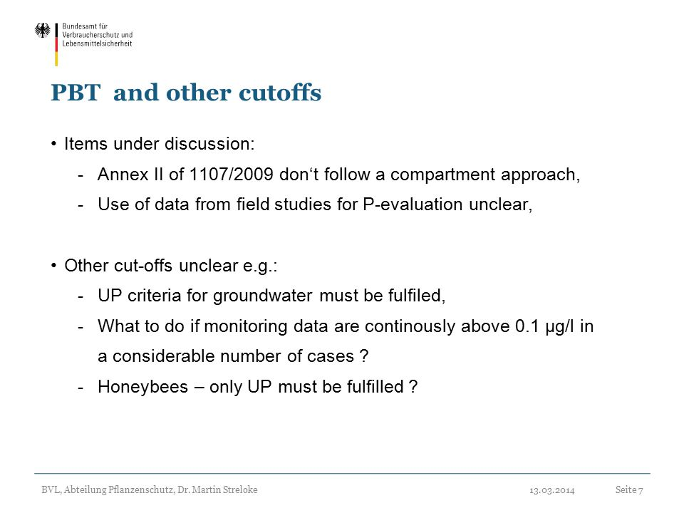 PBT and other cutoffs Items under discussion: