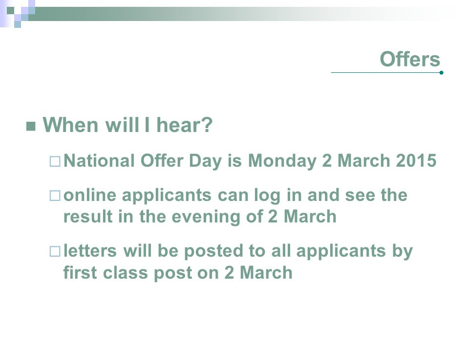 Offers When will I hear National Offer Day is Monday 2 March 2015