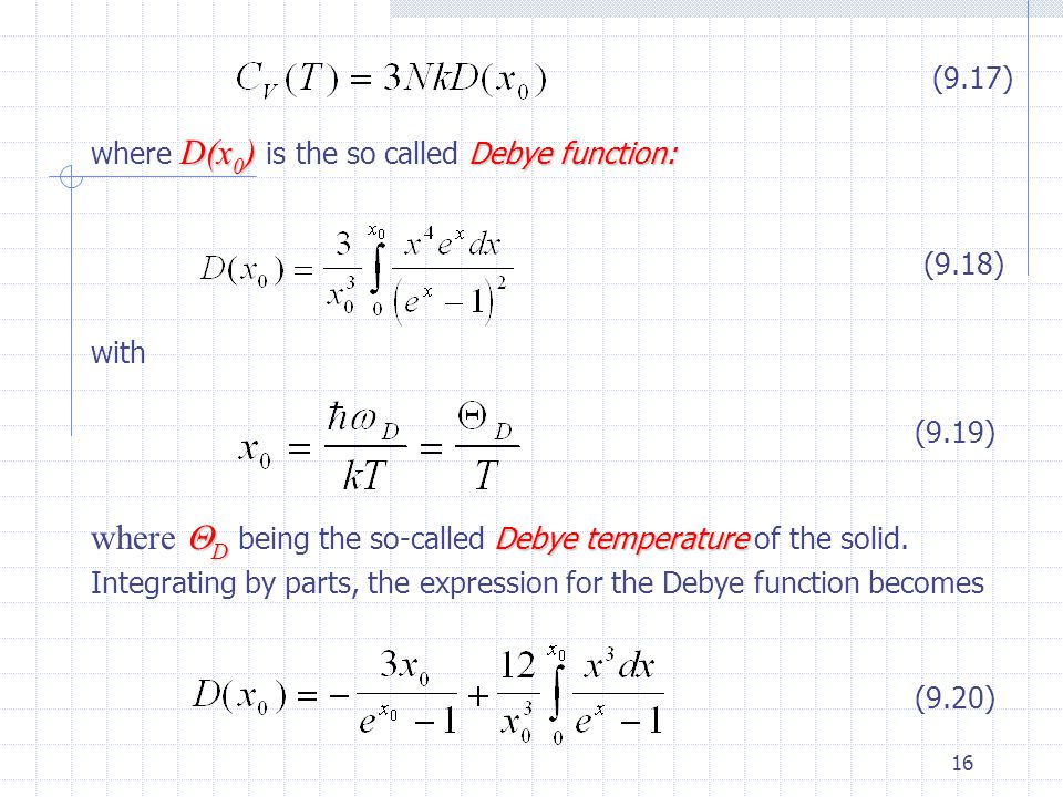 (9.17) where D(x0) is the so called Debye function: (9.18) with. (9.19)