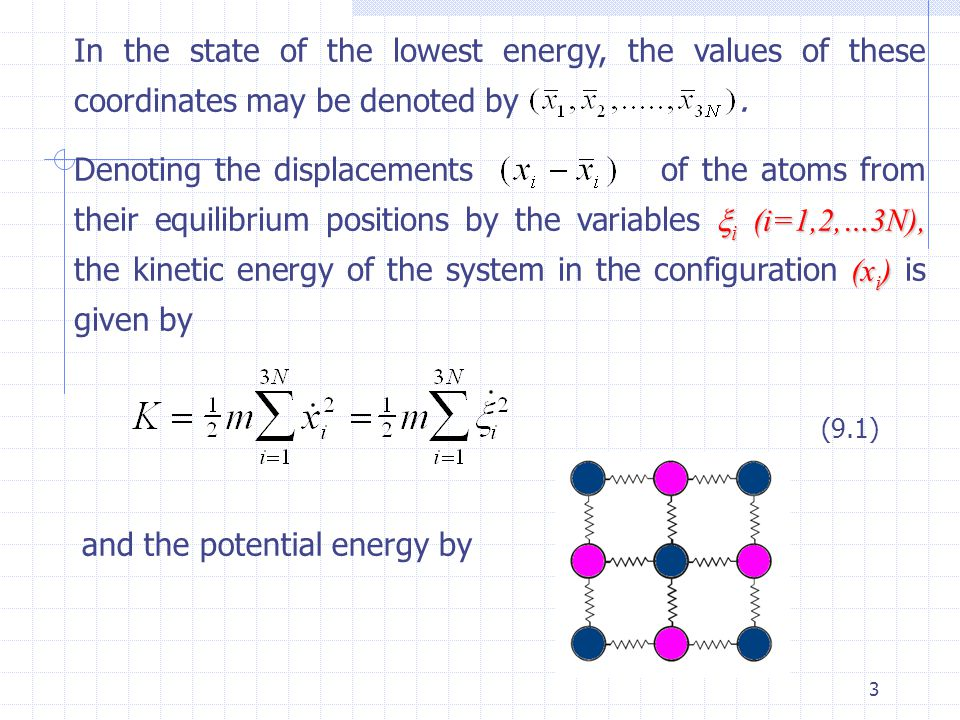 and the potential energy by