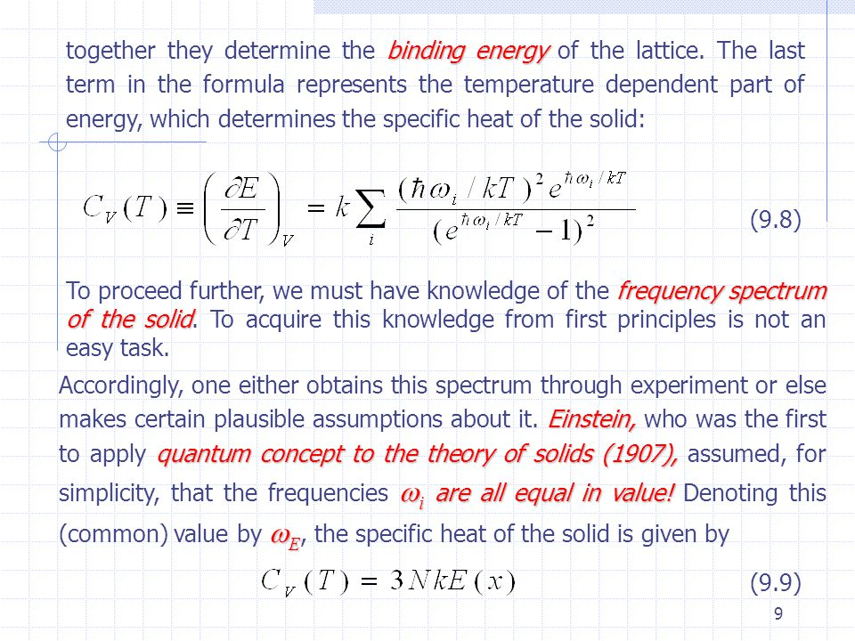 together they determine the binding energy of the lattice
