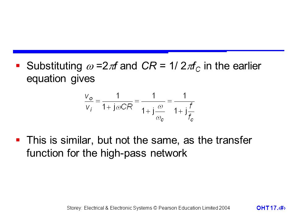 Substituting  =2f and CR = 1/ 2fC in the earlier equation gives