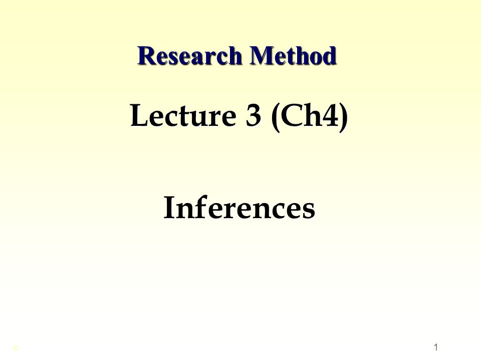 Lecture 3 (Ch4) Inferences