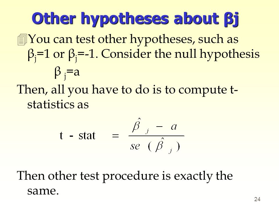 Other hypotheses about βj