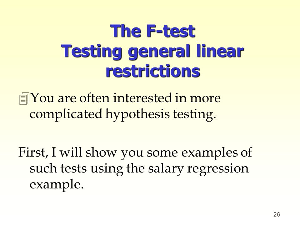 The F-test Testing general linear restrictions