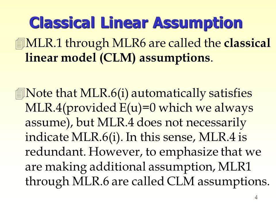 Classical Linear Assumption