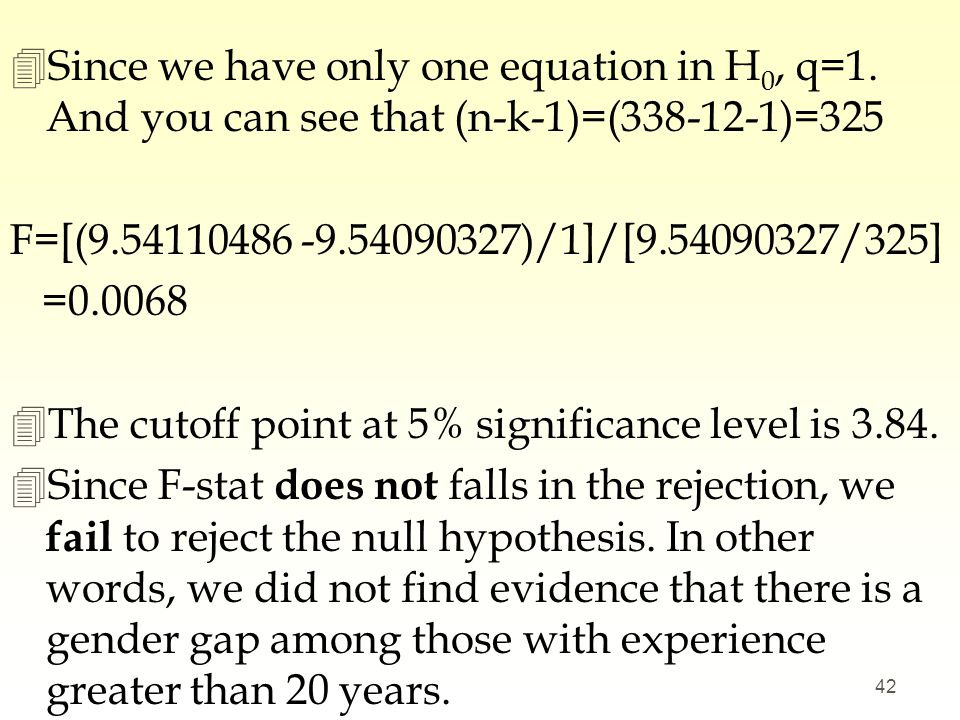Since we have only one equation in H0, q=1