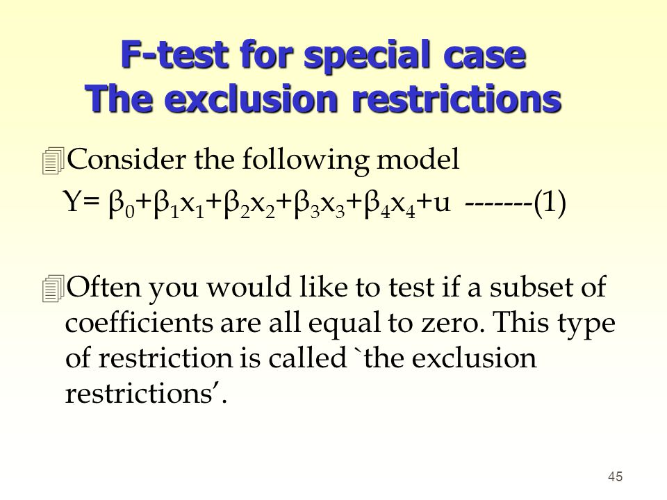 F-test for special case The exclusion restrictions