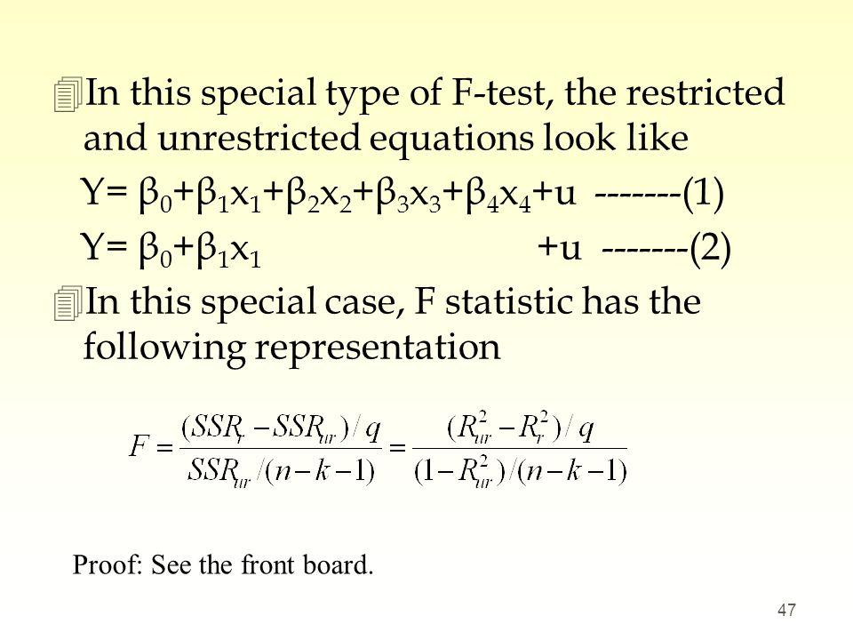 Y= β0+β1x1+β2x2+β3x3+β4x4+u -------(1) Y= β0+β1x1 +u -------(2)
