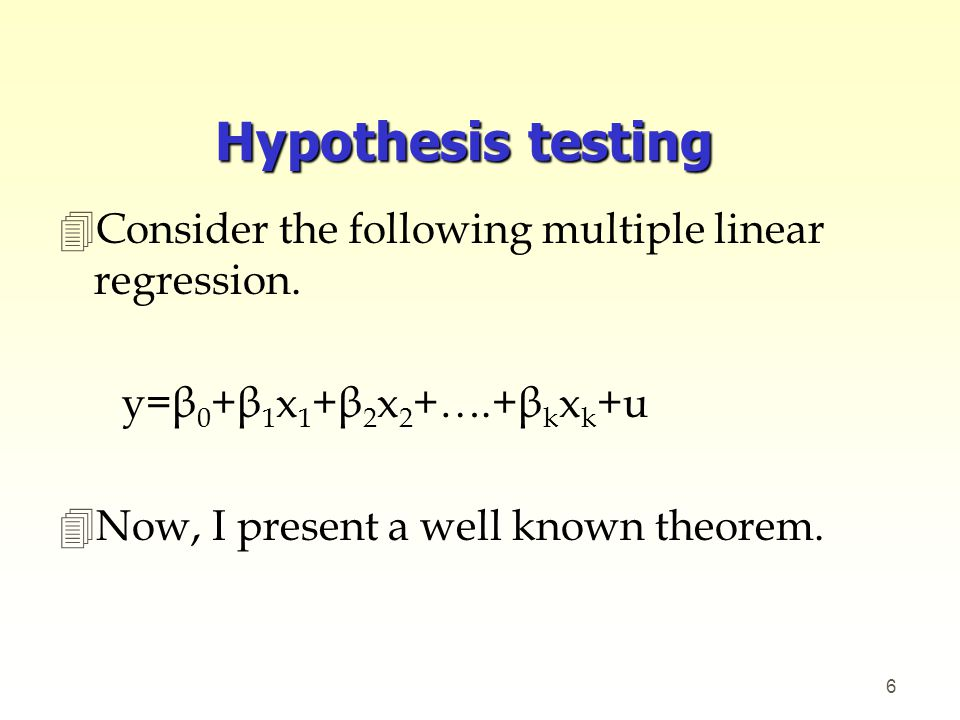 Hypothesis testing Consider the following multiple linear regression.