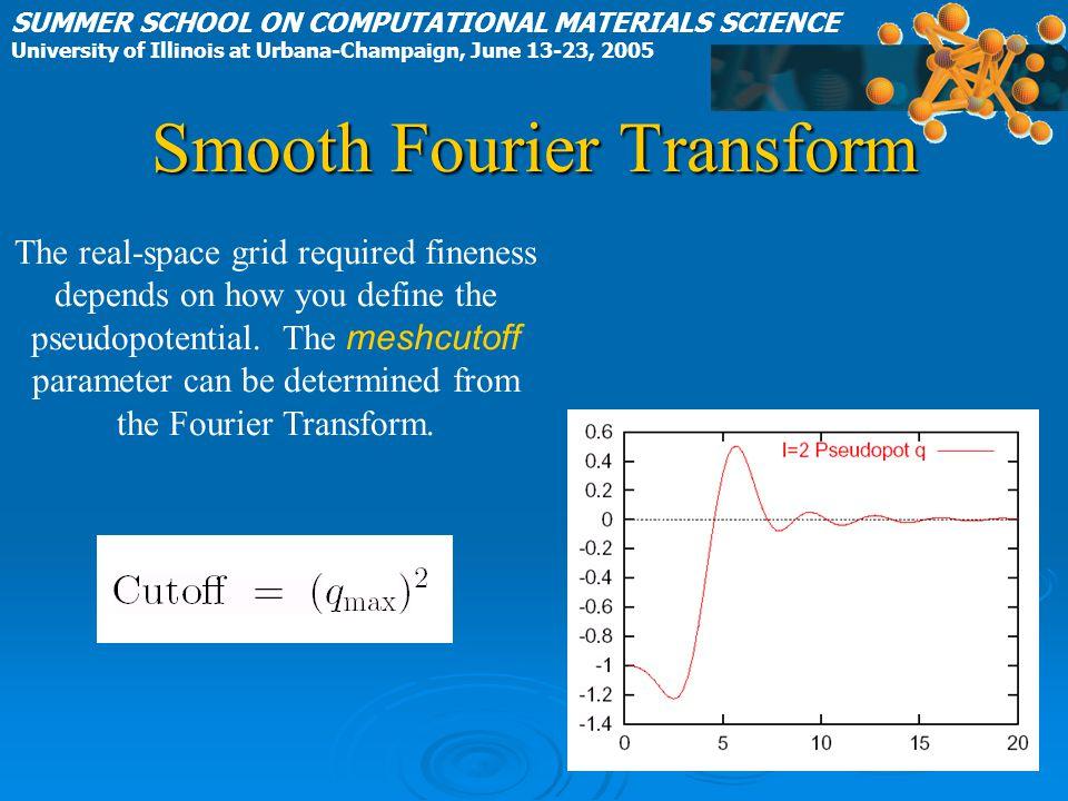 Smooth Fourier Transform