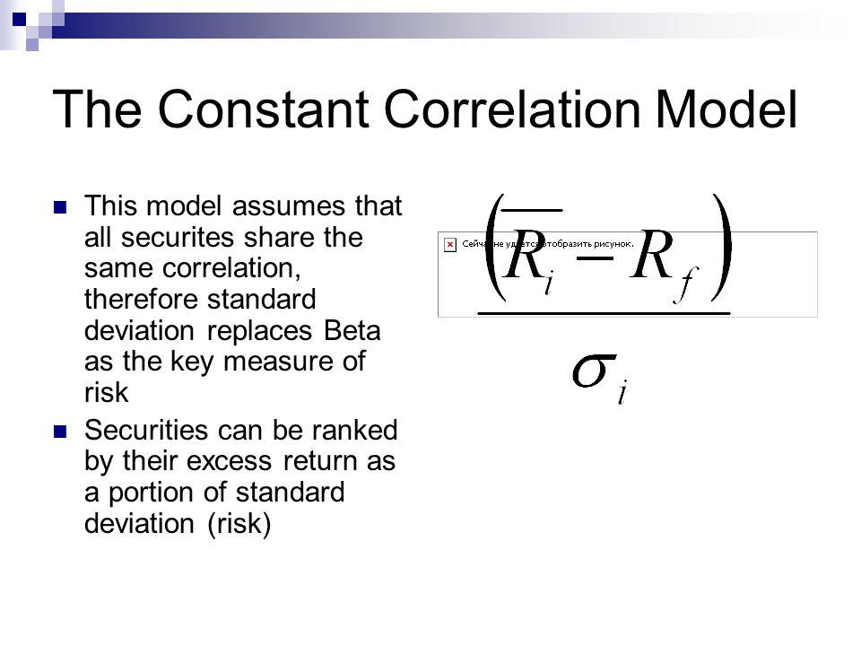 The Constant Correlation Model