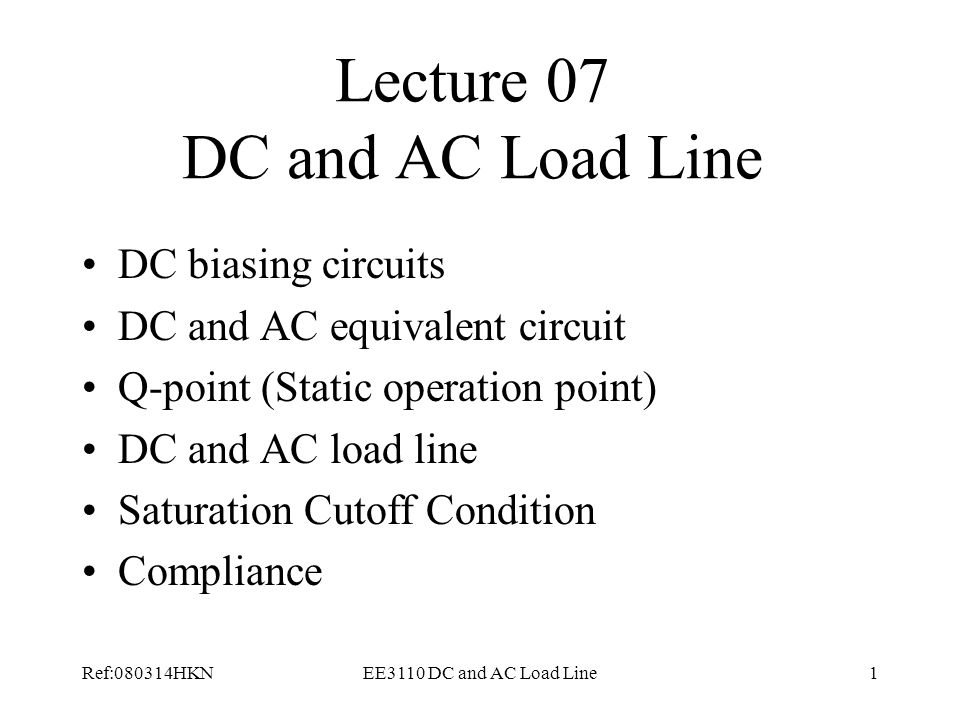 Lecture 07 DC and AC Load Line