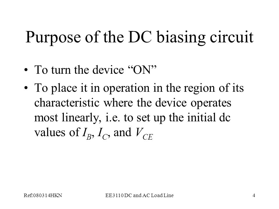 Purpose of the DC biasing circuit