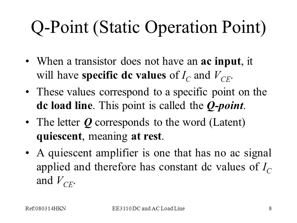 Q-Point (Static Operation Point)