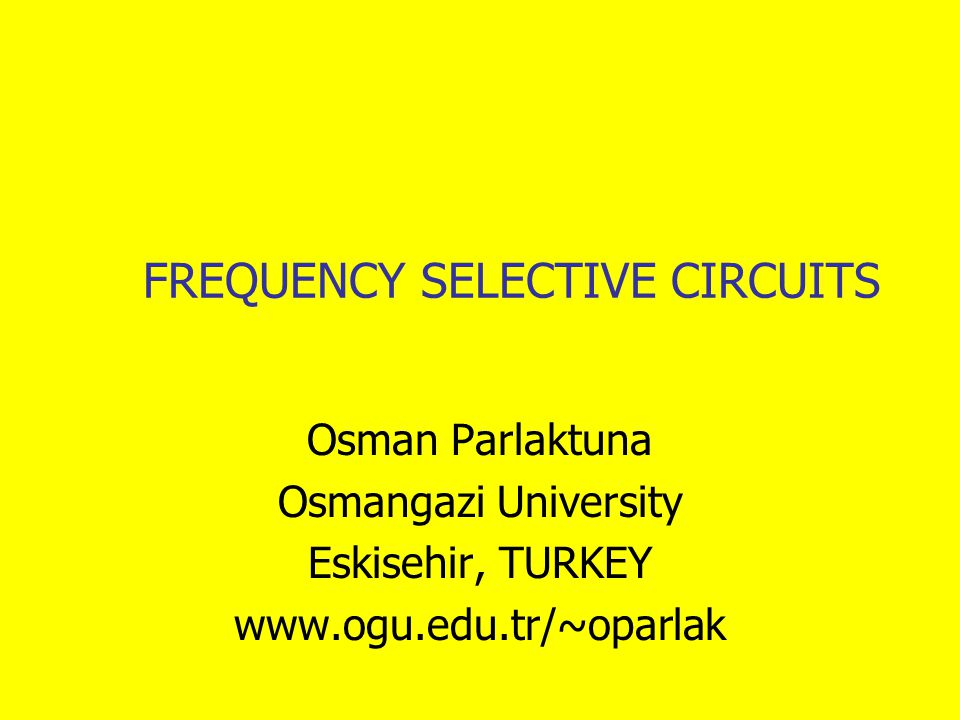 FREQUENCY SELECTIVE CIRCUITS