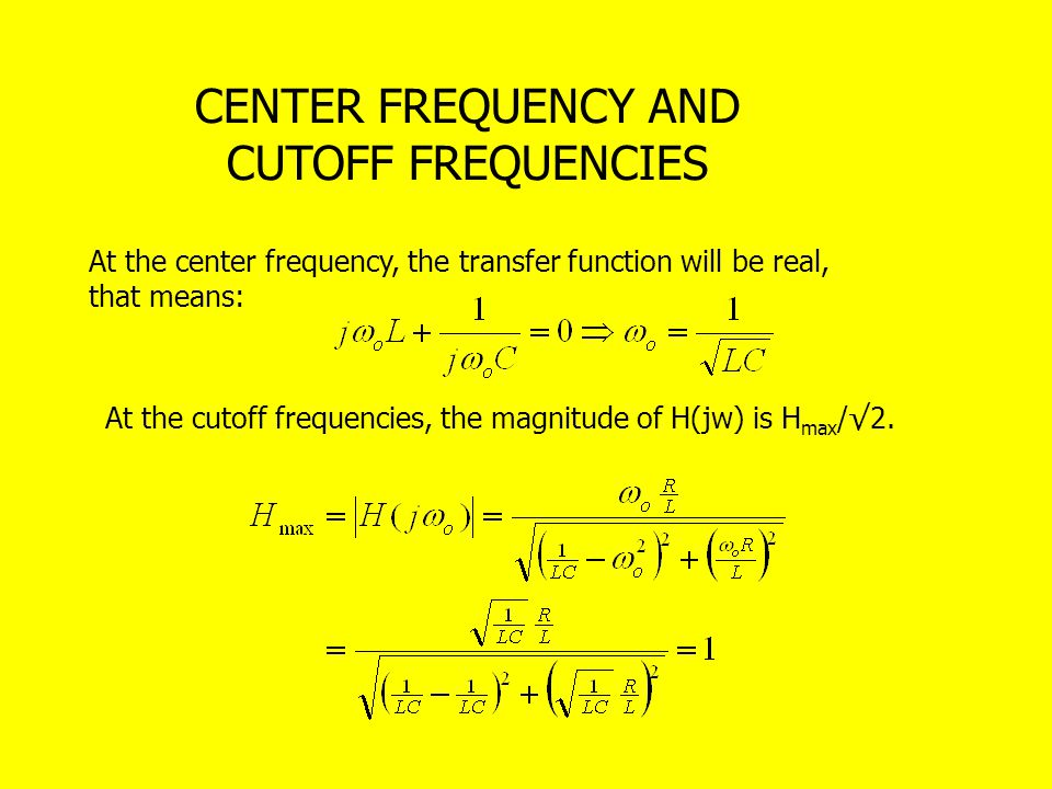 CENTER FREQUENCY AND CUTOFF FREQUENCIES