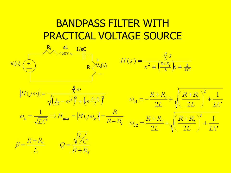 BANDPASS FILTER WITH PRACTICAL VOLTAGE SOURCE