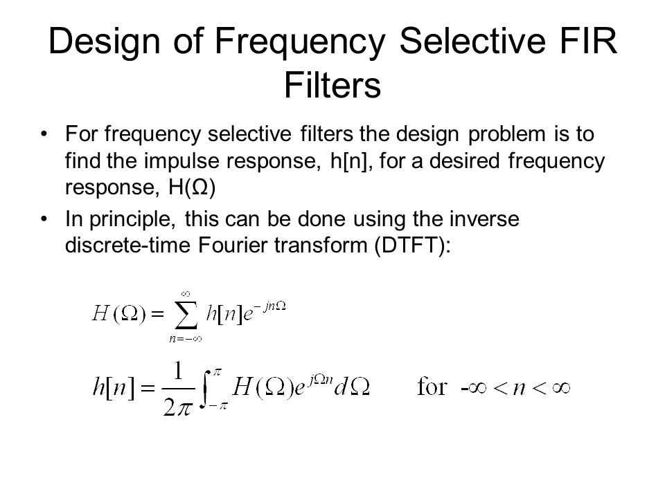 Design of Frequency Selective FIR Filters