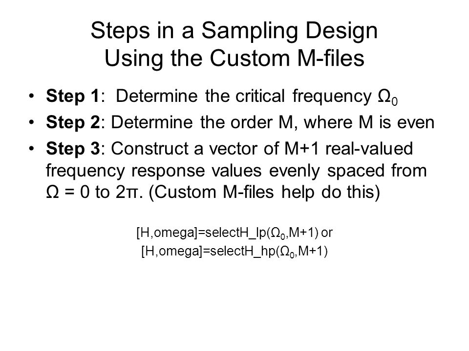 Steps in a Sampling Design Using the Custom M-files