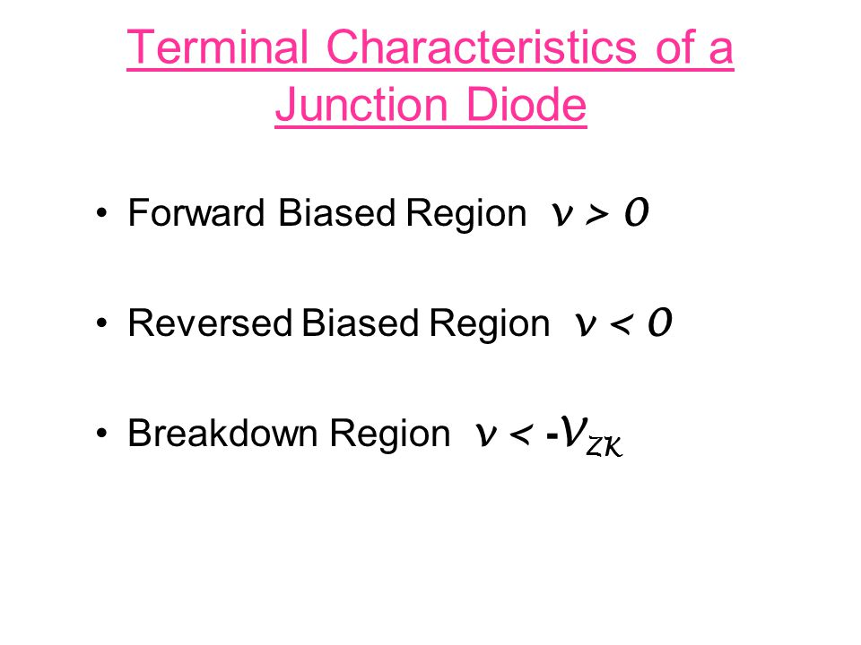 Terminal Characteristics of a Junction Diode