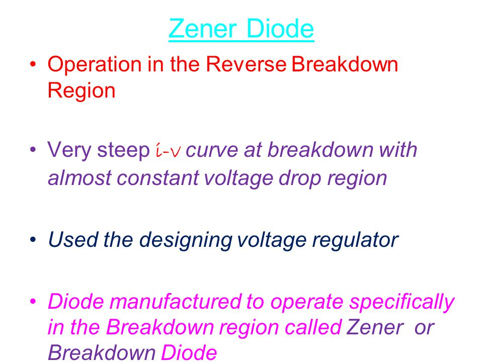 Zener Diode Operation in the Reverse Breakdown Region