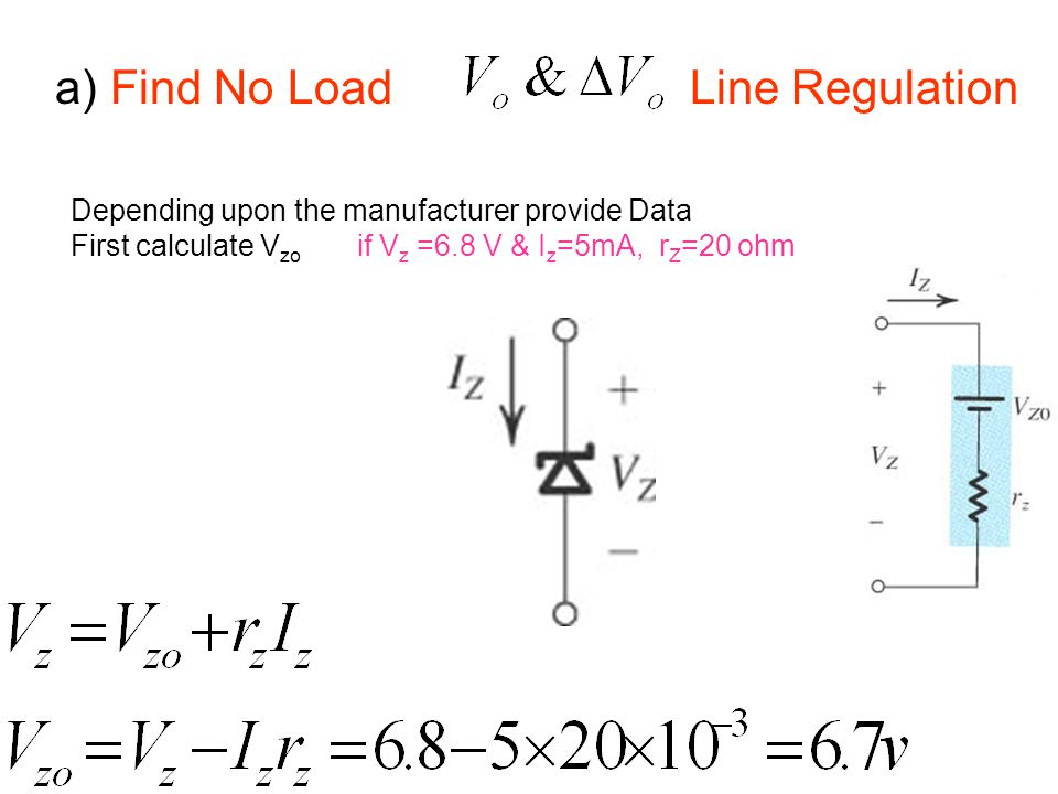 a) Find No Load Line Regulation
