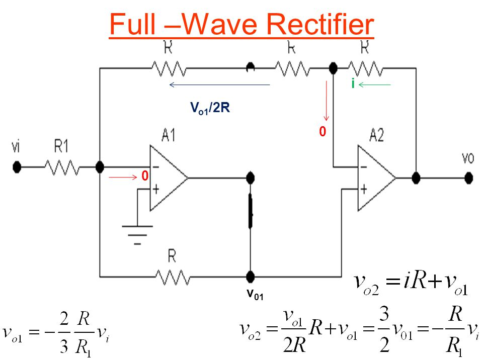 Full –Wave Rectifier i Vo1/2R v01