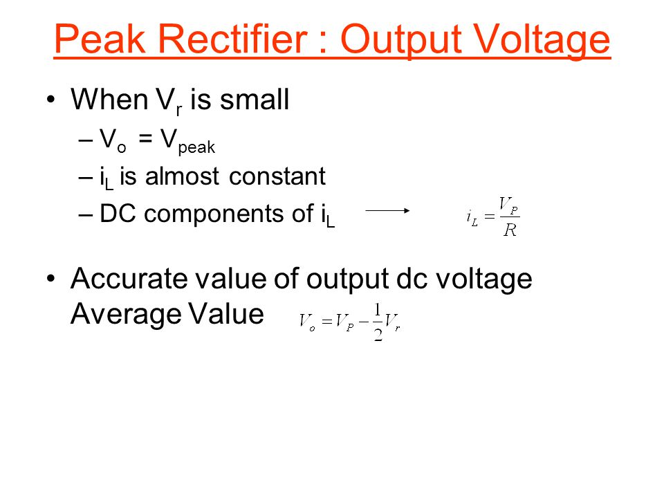 Peak Rectifier : Output Voltage