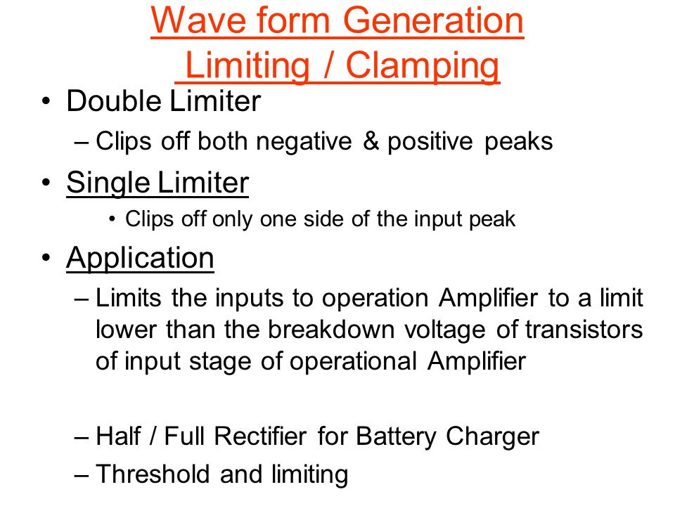 Wave form Generation Limiting / Clamping