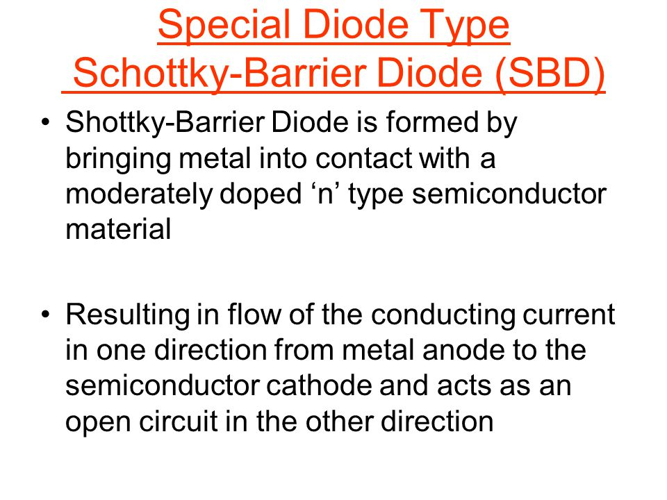 Special Diode Type Schottky-Barrier Diode (SBD)