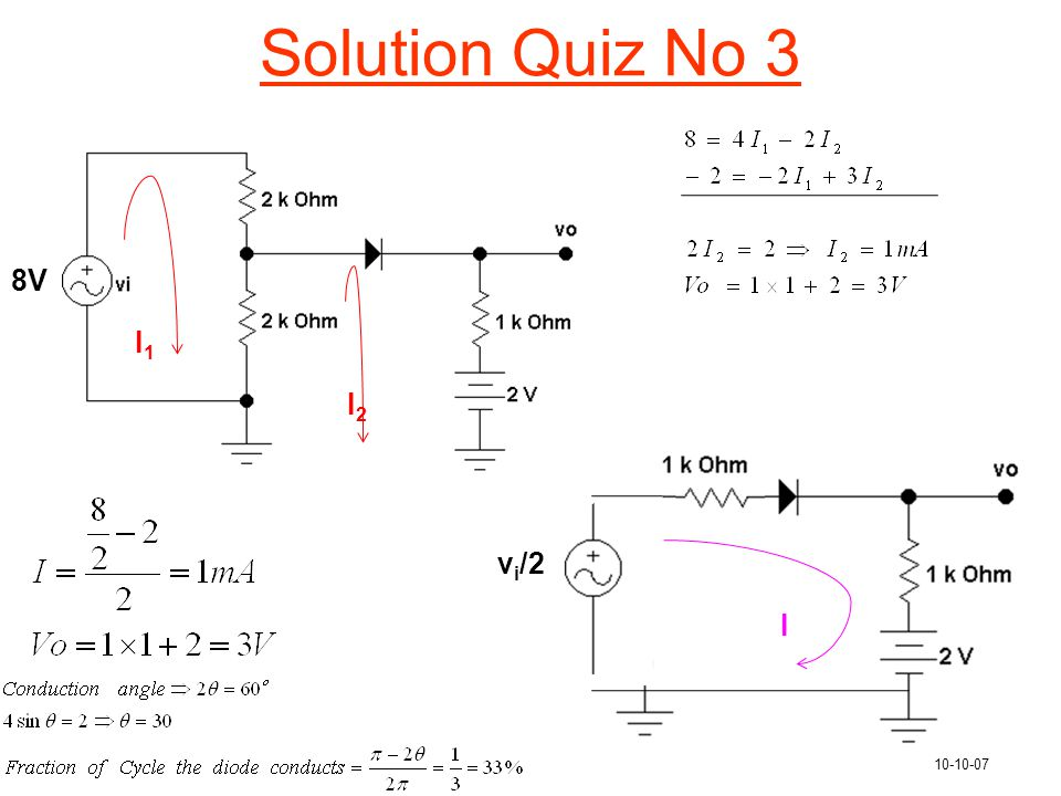 Solution Quiz No 3 8V I1 I2 vi/2 I 10-10-07