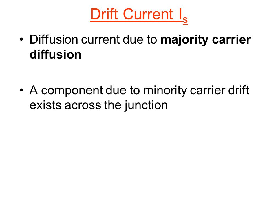 Drift Current Is Diffusion current due to majority carrier diffusion