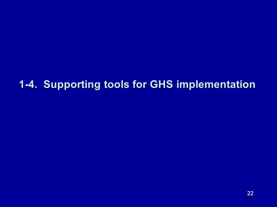 1-4. Supporting tools for GHS implementation