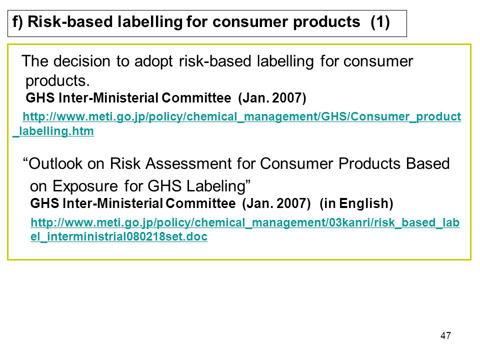 f) Risk-based labelling for consumer products (1)