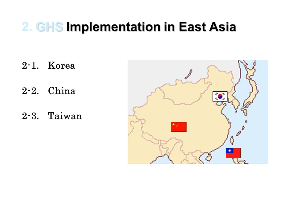 2. GHS Implementation in East Asia
