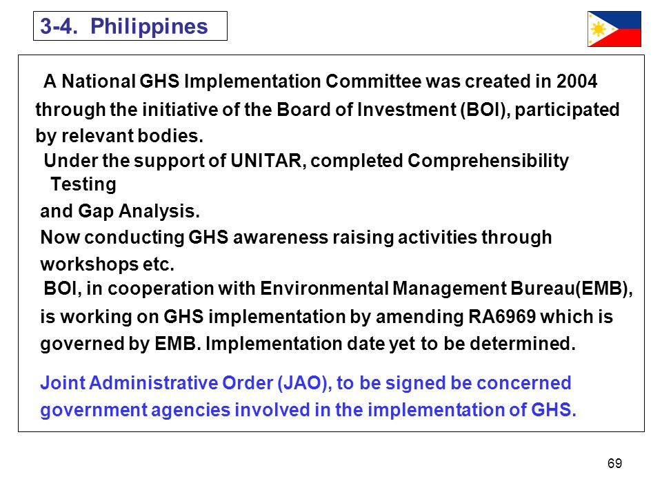 3-4. Philippines A National GHS Implementation Committee was created in 2004.