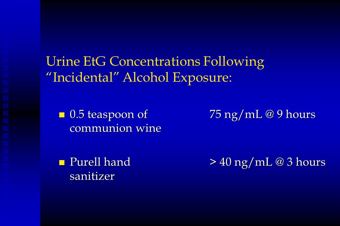 Urine EtG Concentrations Following Incidental Alcohol Exposure: