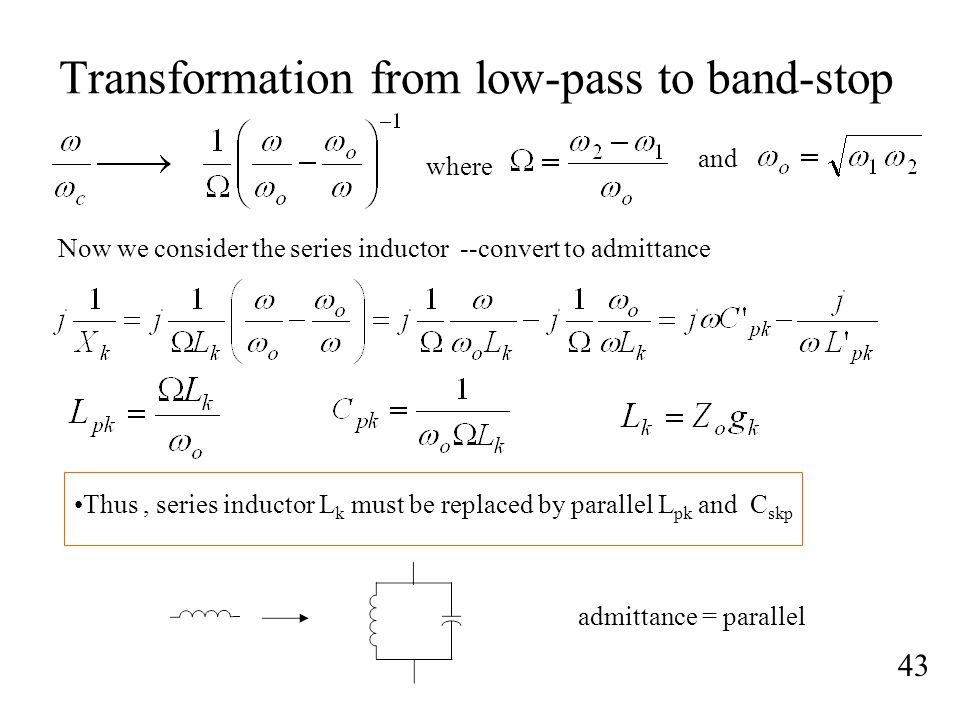 Transformation from low-pass to band-stop