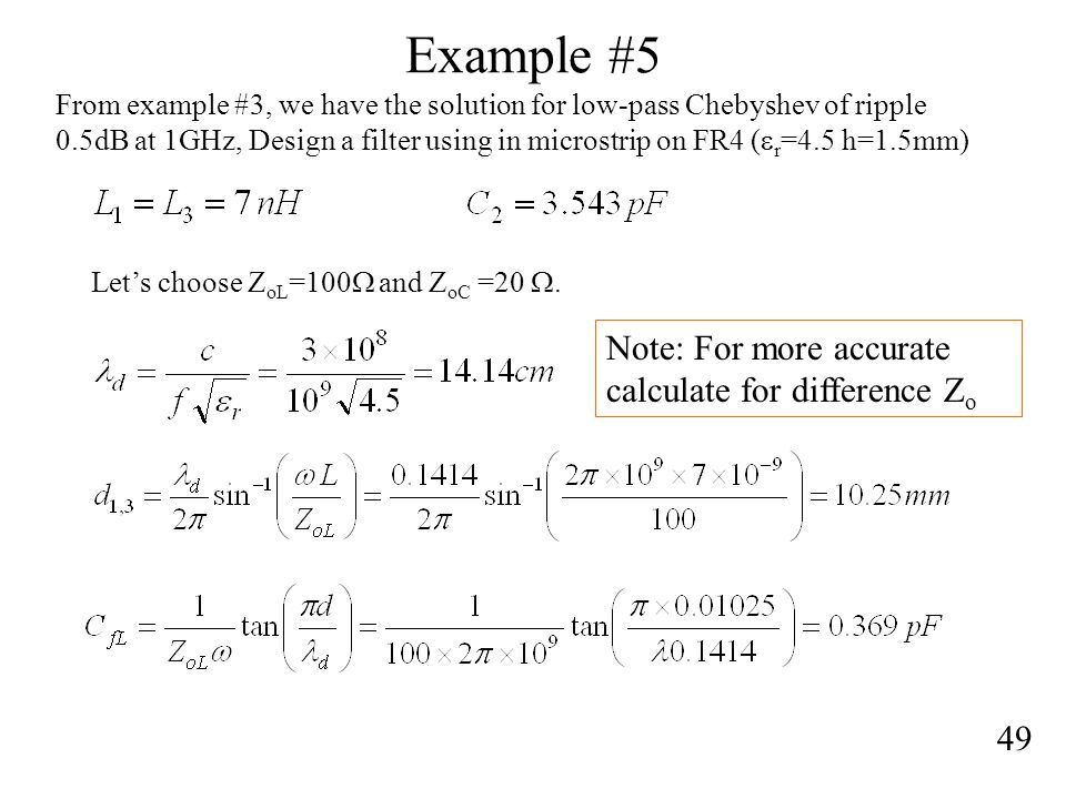Example #5 Note: For more accurate calculate for difference Zo 49