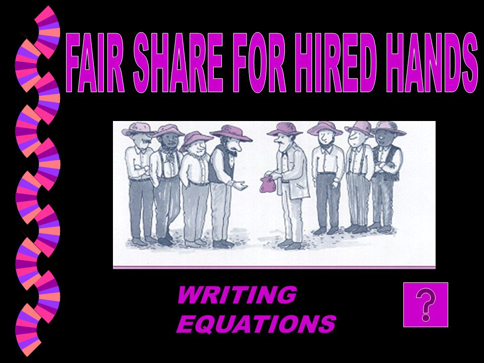 FAIR SHARE FOR HIRED HANDS