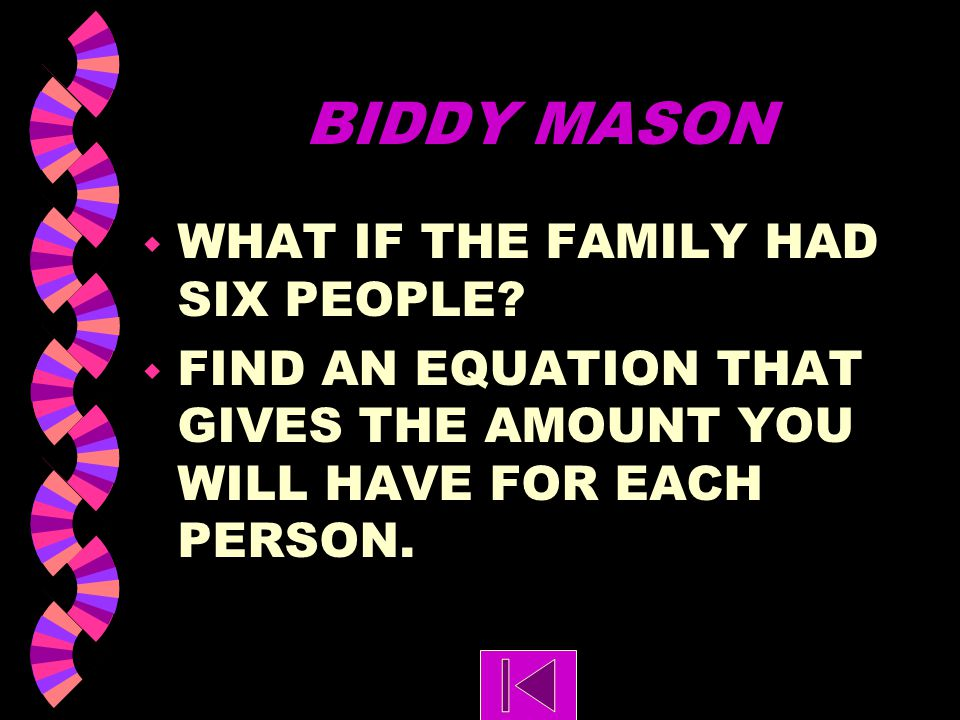 BIDDY MASON WHAT IF THE FAMILY HAD SIX PEOPLE