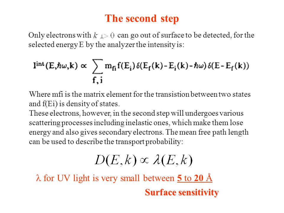 The second step l for UV light is very small between 5 to 20 Å